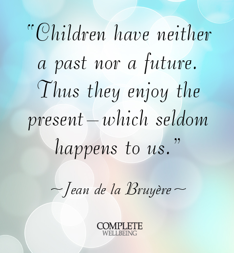 Live In The Present Quotes Cool Children Live In The Present Complete Wellbeing