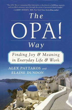 The OPA! Way by Alex Pattakos and Elaine Dundon