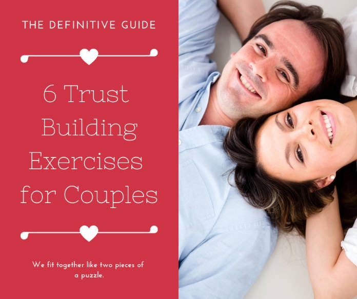 6 Trust Building Exercises For Couples [The definitive guide]
